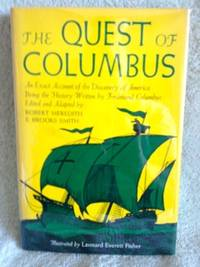 image of The Quest of Columbus: An Exact Account of the Discovery of America, Being the History written by Ferdinand Columbus