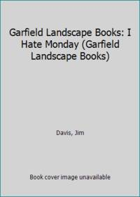 Garfield Landscape Books: I Hate Monday (Garfield Landscape Books)