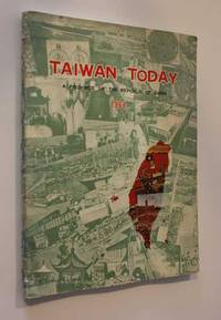 Taiwan Today: A Province of the Republic of China 1964