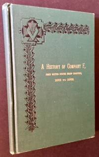 Vermont Riflemen in the War for the Union, 1861 to 1865. A History of Company F, First United States Sharp Shooters
