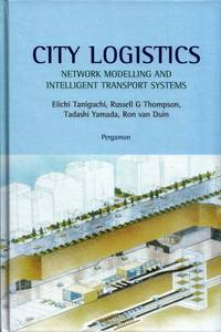 image of City Logistics.  Network Modelling and Intelligent Transport Systems