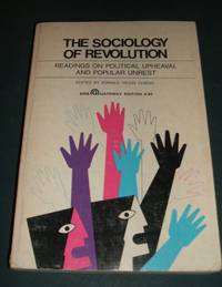 image of The Sociology of Revolution Readings on Political Upheaval and Popular  Unrest
