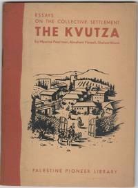 The Kvutza; Essays on the Collective Settlements