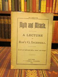 Myth and Miracle: A Lecture