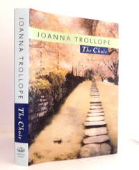 The Choir by  Joanna Trollope - First US Edition - 1995 - from The Parnassus BookShop and Biblio.com