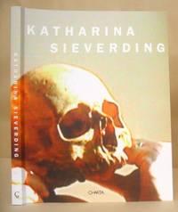 Katharina Sieverding - Le Metamorfosi Dell'Evoluzione - Metamorphosen Der Evolution -...