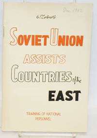 The Soviet Union assists countries of the East: training of national personnel