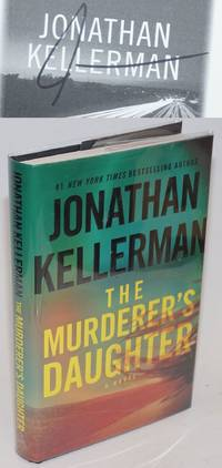 The Murderer\'s Daughter: a novel [signed]