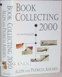 BOOK COLLECTING 2000, A COMPREHENSIVE GUIDE