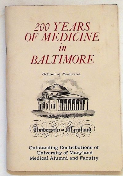 Baltimore: University of Maryland at Baltimore School of Medicine, 1976. Paperback. Very Good in Wra...