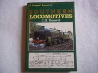 A Pictorial Record of Southern Locomotives. by Russell. J.H - Reprint - 1991 - from Carmarthenshire Rare Books. (SKU: 113307)