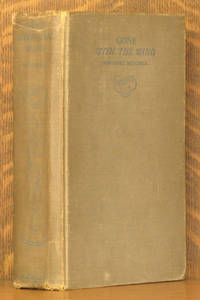 GONE WITH THE WIND [INSCRIBED BY AUTHOR] [ASSOCIATION COPY]
