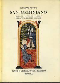 San Geminiano. Vescovo e protettore di Modena nella vita nel culto nell\'arte