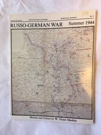 The Russo-German War, Summer 1944/Destruction of the Eastern Front (Battle Situation-east Front)
