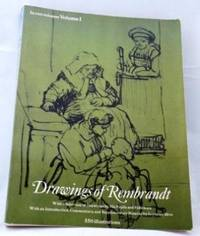 Drawings of Rembrandt with a Selection by His Pupils and Followers, Volume  1