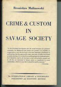Crime and Custom in Savage Society. by  Bronislaw Malinowski - Hardcover - Ninth Printing. - 1970. - from The Good Times Bookshop and Biblio.co.uk