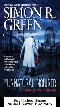 The Unnatural Inquirer (Nightside, Book 8)