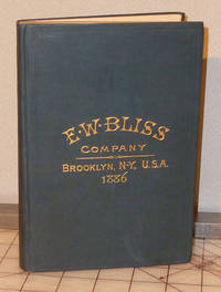 Presses, Dies and Special Machinery for Working Sheet Metal, Catalogue and Price List by E.W. Bliss Company - Hardcover - 1886 - from Milliway's Books (SKU: W3.054)