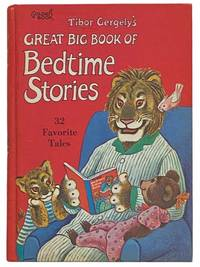 Tibor Gergely's Great Big Book of Bedtime Stories: 32 Favorite Tales