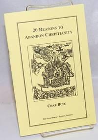 20 Reasons to Abandon Christianity