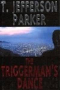 image of Parker, T. Jefferson   Triggerman's Dance, The   Signed First Edition Copy