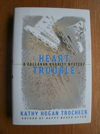 Heart Trouble by  Kathy Hogan Trocheck - First edition first printing - 1996 - from Scene of the Crime Books, IOBA (SKU: 17685)