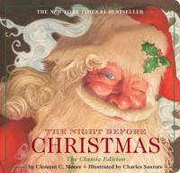 The Night Before Christmas Board Book : The Classic Edition, the New York Times Bestseller