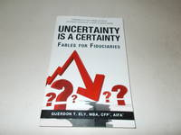 Uncertainty is a Certainty : Fables for Fiduciaries