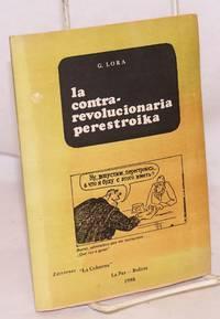 image of La Contra-revolucionaria perestroika