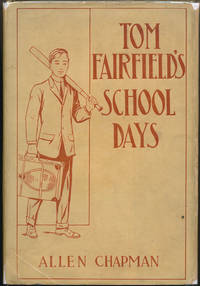 image of Tom Fairfield's School Days or The Chums of Elwood Hall