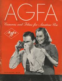 AGFA PHOTOGRAPHIC MATERIALS FOR AMATEUR USE: CAMERAS, AND ACCESSORIES, FILMS, PAPERS AND CHEMICALS.; REVISED TO AUGUST 1940