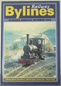 Railway Bylines Summer Special: No. 1