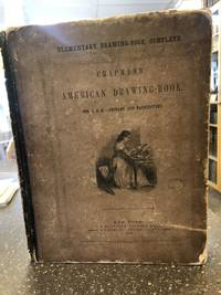 THE AMERICAN DRAWING BOOK: A MANUAL FOR THE AMATEUR AND BASIS OF STUDY FOR THE PROFESSIONAL ARTIST