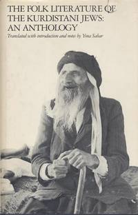 The Folk Literature of the Kurdistani Jews: an Anthology