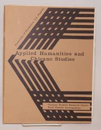 The Applied Humanities and Chicano Studies Program: an applied concept for the student of the Eighties; February 1984