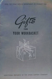 Gifts from Your Workbasket