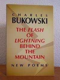 The Flash of Lightning behind the Mountain. New Poems