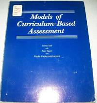 Models of Curriculum Based Assessment