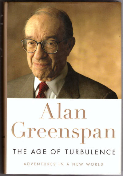 New York: The Penguin Press, 2007. First Edition. Hardcover. Fine/Fine. Signed by Alan Greenspan on ...