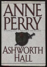 Ashworth Hall  ;  Charlotte & Thomas Pitt Novels