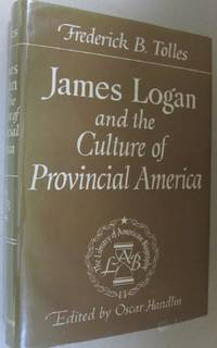 James Logan and the Culture of Provincial America