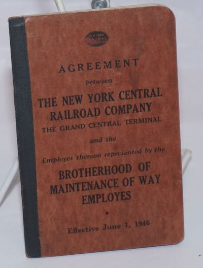 New York: Brotherhood of Maintenance of Way Employes, 1946. 49p., pocketbook with stiff covers, very...