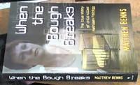 When the Bough Breaks; The True Story of Child Killer Kathleen Folbigg