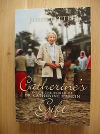 image of Catherines's Gift  -  Inside the World of Dr. Catherine Hamlin