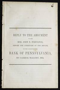 Reply to the Argument of the Hon. John N. Purviance, before the Committee of the Senate, on the subject of the… by  Garrick Mallery - Paperback - 1858 - from Classic Books and Ephemera (SKU: 005088)