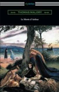 Le Morte d'Arthur (with an Introduction by Edward Strachey)
