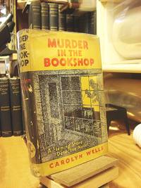 Murder in the Bookshop by  Carolyn Wells - Hardcover - 1936 - from Henniker Book Farm and Biblio.co.uk