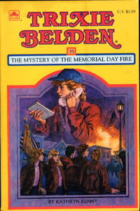 image of TRIXIE BELDEN: THE MYSTERY OF THE MEMORIAL DAY FIRE,  #35.