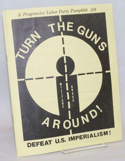 San Francisco: Progressive Labor Party, 1976. 8p, 8.5x11 inch pamphlet, minor cover toning, slight m...