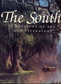 image of The South: A Treasury Of Art And Literature